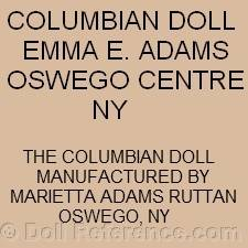 Emma E. Adams Oswego Centre NY or Marietta Adams Rutttan doll mark Columbian Doll