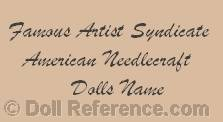 American Needlecraft Company doll mark Famous Artist Syndicate