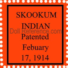 Arrow Novelty Company doll label Skookum Indian Patented February 17, 1914