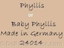 Baby Phyllis doll mark Phyllis Made in Germany, Baby Phyllis 24014