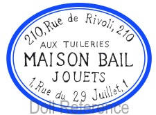 Maison (Charles) Bail doll mark label 210, Rue de Rivoli, 210 Paris
