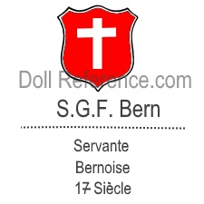 S.G.F. Bern doll mark red shield with white cross, Servante Bernoise 17 Siécle