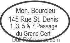 Bourcieu doll mark 145 Rue St. Denis 1, 3, 5 & 7 Passage du Grand Cert