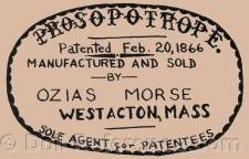 Dominico Checkeni doll mark PROSOPOTROPE Patented Feb. 20, 1866 Manufactured and sold Ozias Morse West Acton, Mass Sole Agents for patentees