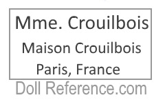 Madame Crouilbois doll mark label