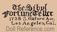 Sibyl Fortune Teller doll Co 1738 S. Oxford Ave. Los Angeles, Cal.