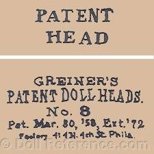 Ludwig Greiner doll mark Patent Head, Greiner's Patent Doll Heads No. 8 Pat. Mar. '80, '58, Ext. '72
