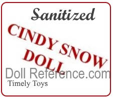 Timely Toys, Inc doll mark label Sanitized Cindy Snow Doll Timely Toys
