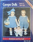 Compo Dolls 1909-1928 by Polly & Pam Judd