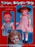 Modern Collectible Dolls Volume I; Identification & Value Guide by Patsy Moyer book