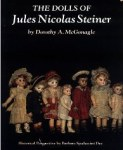The dolls of Jules Nicholas Steiner by Dorothy McGonagle
